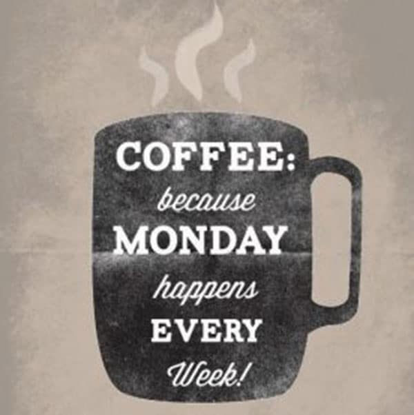 more monday coffee