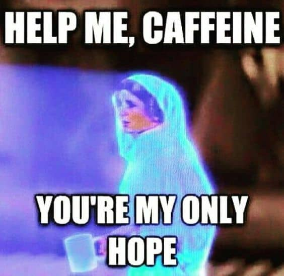star wars princess leia coffee meme