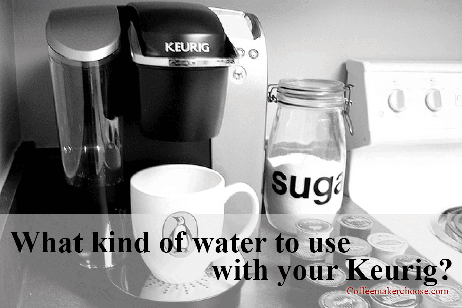 Water To Use With Your Keurig Purified