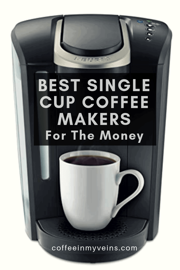 Best Single Cup Coffee Makers For The Moneyfreshly Updated