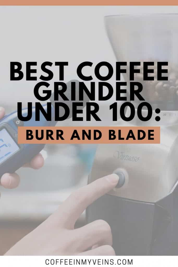 coffee grinder under 100 pin